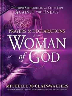 Prayers and Declarations for the Woman of God: ...