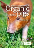 Nutrition and Feeding of Organic Pigs