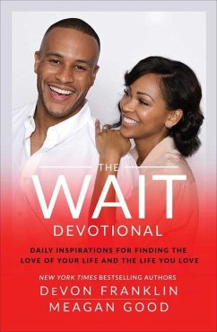 The Wait Devotional: Daily Inspirations for Finding the Love of Your Life and the Life You Love - Franklin, Devon; Good, Meagan