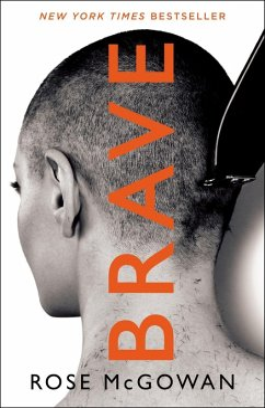 BRAVE (eBook, ePUB) - Mcgowan, Rose