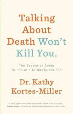 Talking about Death Won't Kill You - Kortes-Miller, Kathy