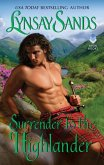Surrender to the Highlander (eBook, ePUB)
