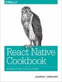 React Native Cookbook: Bringing the Web to Native Platforms