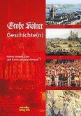 Große Kölner Geschichte(n)