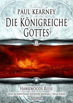 Die Königreiche Gottes 1: Hawkwoods Reise Paul Kearney Author