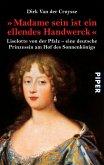"""""""Madame sein ist ein ellendes Handwerck"""" (eBook, ePUB)"""