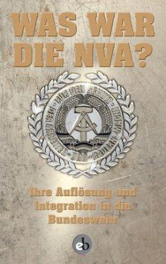 Was war die NVA? (Mängelexemplar)