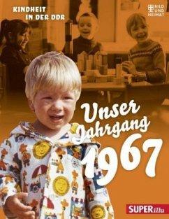 Unser Jahrgang 1967 (Mängelexemplar)