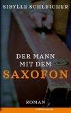 Der Mann mit dem Saxofon (Mängelexemplar)