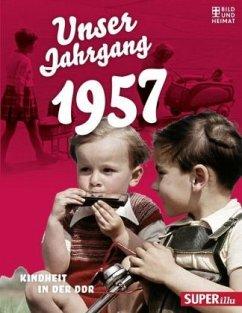 Unser Jahrgang 1957 (Mängelexemplar)