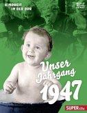 Unser Jahrgang 1947 (Mängelexemplar)