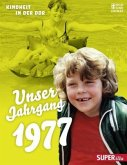 Unser Jahrgang 1977 (Mängelexemplar)
