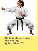 Martial Arts Pressure Points: Medium Range (eBook, ePUB)