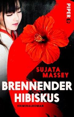 Brennender Hibiskus (eBook, ePUB) - Massey, Sujata