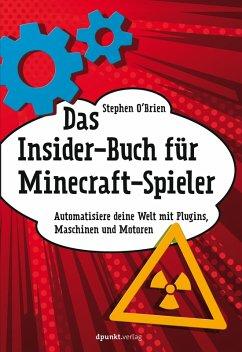Das Insider-Buch für Minecraft-Spieler (eBook, PDF) - O'Brien, Stephen