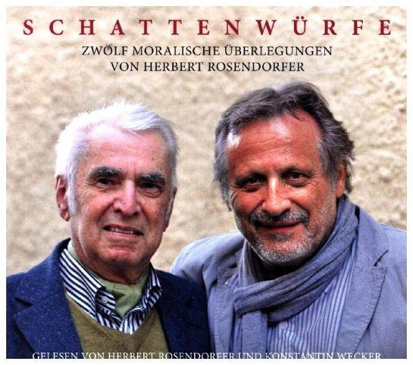 Schattenwürfe, 1 Audio-CD - Rosendorfer, Herbert; Wecker, Konstantin