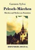 Pelesch-Märchen (eBook, ePUB)