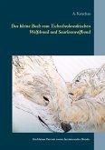 Das kleine Buch vom Tschechoslowakischen Wolfshund und Saarlooswolfhond (eBook, ePUB)