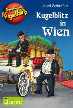 Kommissar Kugelblitz - Kugelblitz in Wien (eBook, ePUB) - Scheffler, Ursel