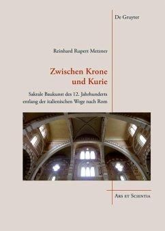 Zwischen Krone und Kurie (eBook, PDF) - Metzner, Reinhard Rupert