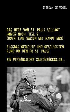 Das Herz von St. Pauli schlägt immer noch, Teil 2 (eBook, ePUB) - Vogel, Stephan de