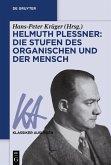 Helmuth Plessner: Die Stufen des Organischen und der Mensch (eBook, ePUB)