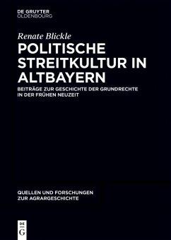 Politische Streitkultur in Altbayern (eBook, PDF) - Blickle, Renate