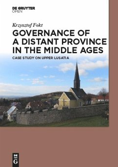 Governance of a Distant Province in the Middle Ages - Fokt, Krzysztof
