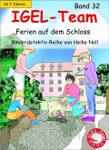Ferien auf dem Schloss / IGEL-Team Bd.32 (eBook, ePUB)