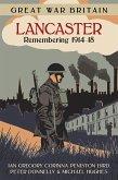 Great War Britain Lancaster: Remembering 1914-18 (eBook, ePUB)