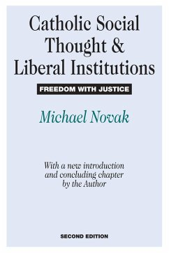 Catholic Social Thought and Liberal Institutions (eBook, PDF)