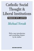 Catholic Social Thought and Liberal Institutions (eBook, ePUB)