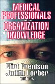 Medical Professionals and the Organization of Knowledge (eBook, ePUB)