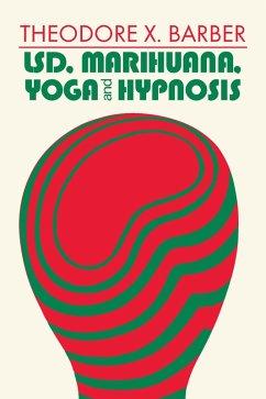 LSD, Marihuana, Yoga, and Hypnosis (eBook, PDF)
