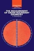 The Measurement of Grain Boundary Geometry (eBook, ePUB)