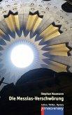 Die Messias-Verschwörung (eBook, ePUB)