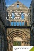 Das kleine Buch der Thüringer Klöster
