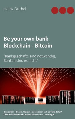 Be your own bank - Blockchain - Bitcoin