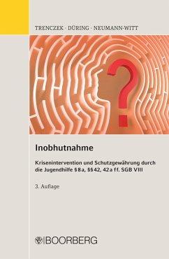 Inobhutnahme (eBook, PDF) - Trenczek, Thomas; Düring, Diana; Neumann-Witt, Andreas