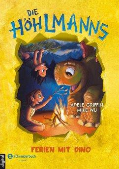 Die Höhlmanns, Band 03 (eBook, ePUB) - Wu, Mike; Griffin, Adele