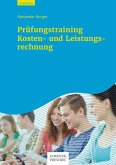 Prüfungstraining Kosten- und Leistungsrechnung (eBook, ePUB)