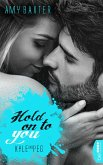 Hold on to you - Kyle & Peg / San Francisco Ink Bd.3 (eBook, ePUB)