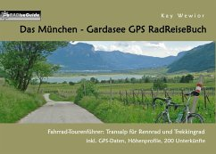 Das München - Gardasee GPS RadReiseBuch (eBook, ePUB)