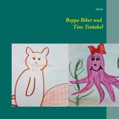 Beppo Biber und Tine Tentakel (eBook, ePUB)