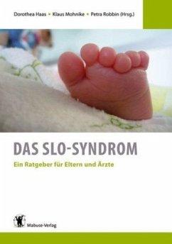 Das SLO-Syndrom (Mängelexemplar)