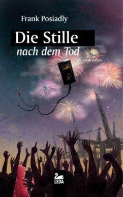 Die Stille nach dem Tod (Mängelexemplar) - Posiadly, Frank
