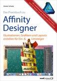 Das Praxisbuch zu Affinity Designer (Mängelexemplar)