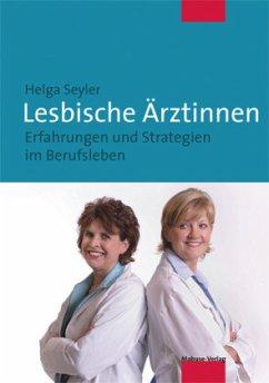 Lesbische Ärztinnen (Mängelexemplar) - Seyler, Helga