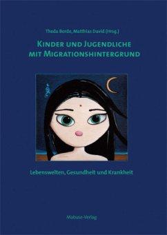 Kinder und Jugendliche mit Migrationshintergrund (Mängelexemplar)