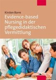Evidence-based Nursing in der pflegedidaktischen Vermittlung (Mängelexemplar)